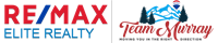 RE/MAX Elite Realty - TEAM MURRAY